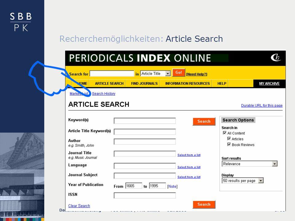 Datenbankschulung PIO online | PAO online Juli 2008S. 51 Recherchemöglichkeiten: Article Search