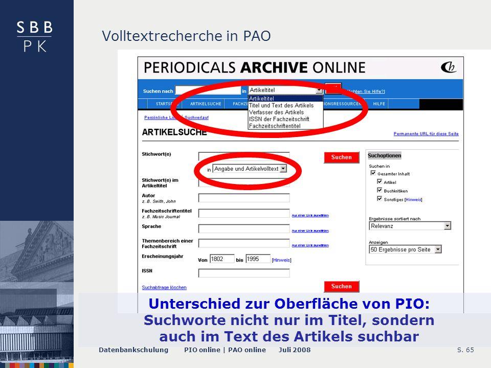 Datenbankschulung PIO online | PAO online Juli 2008S. 66 Volltextsuche in PAO