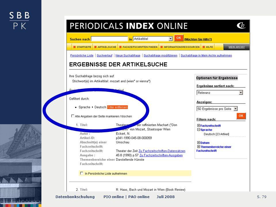 Datenbankschulung PIO online | PAO online Juli 2008S. 79