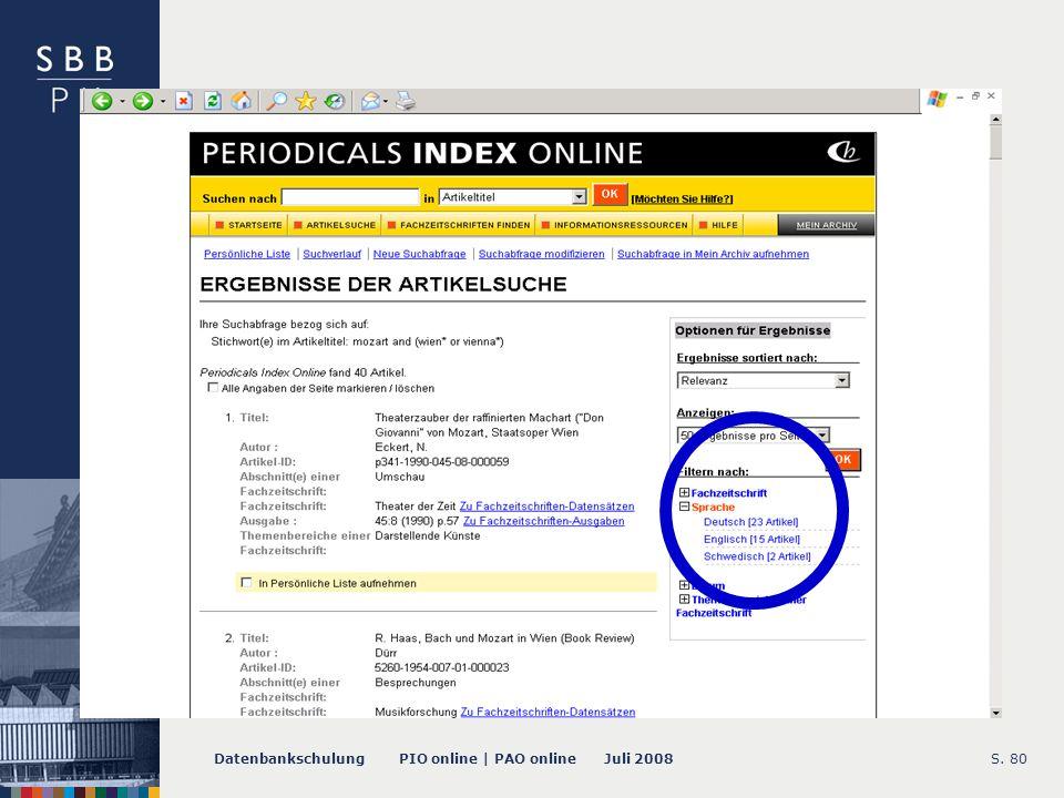 Datenbankschulung PIO online | PAO online Juli 2008S. 80