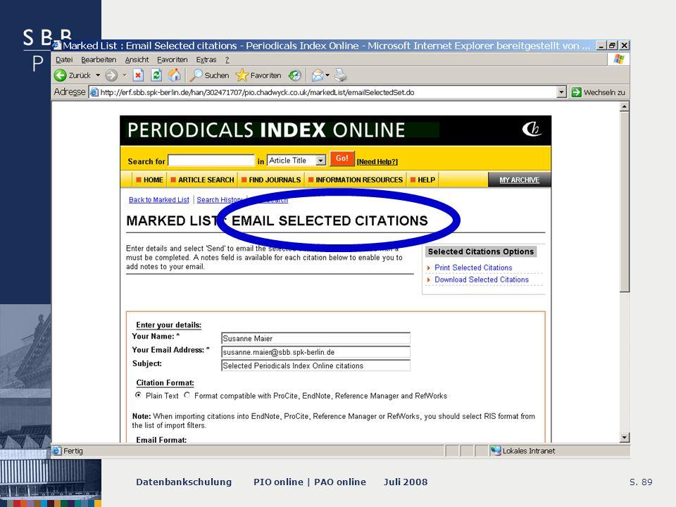 Datenbankschulung PIO online | PAO online Juli 2008S. 89 -- Email Funktion