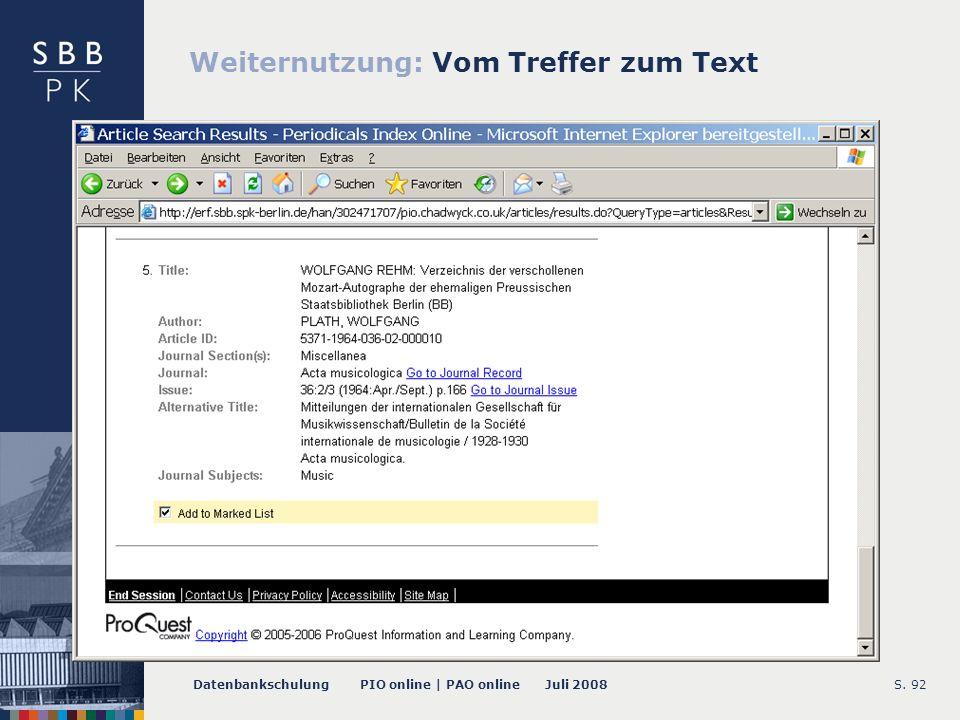 Datenbankschulung PIO online | PAO online Juli 2008S. 92 Weiternutzung: Vom Treffer zum Text