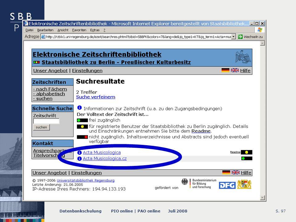 Datenbankschulung PIO online | PAO online Juli 2008S. 97 -- EZB