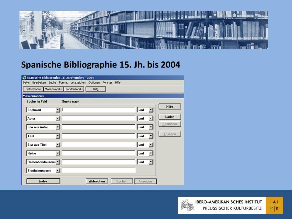 Spanische Bibliographie 15. Jh. bis 2004