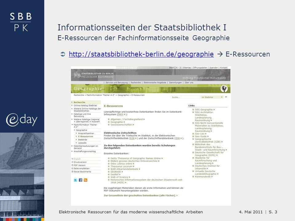 4. Mai 2011 |Elektronische Ressourcen für das moderne wissenschaftliche ArbeitenS.