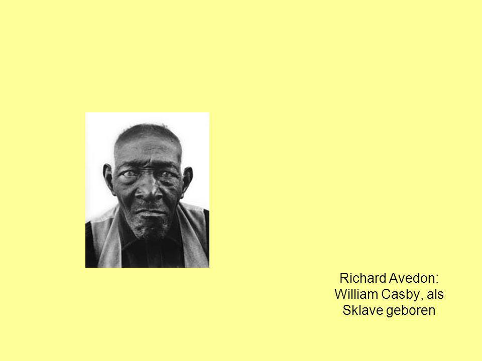 Richard Avedon: William Casby, als Sklave geboren