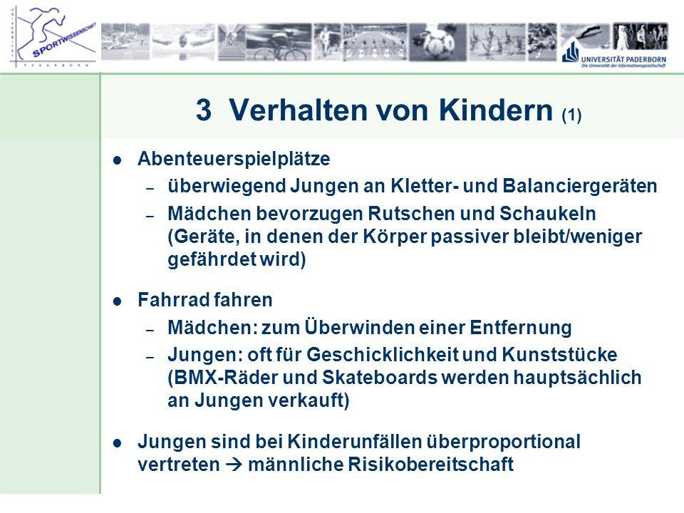 Dr. Stefan Hansen, Universität Paderborn, Fakultät für Naturwissenschaften, Department Sport & Gesundheit 3 Verhalten von Kindern (1) Abenteuerspielpl
