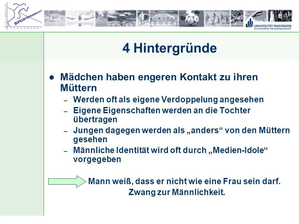 Dr. Stefan Hansen, Universität Paderborn, Fakultät für Naturwissenschaften, Department Sport & Gesundheit 4 Hintergründe Mädchen haben engeren Kontakt