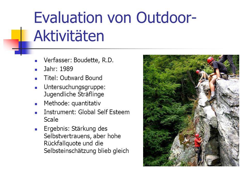 Evaluation von Outdoor- Aktivitäten Verfasser: Boudette, R.D.