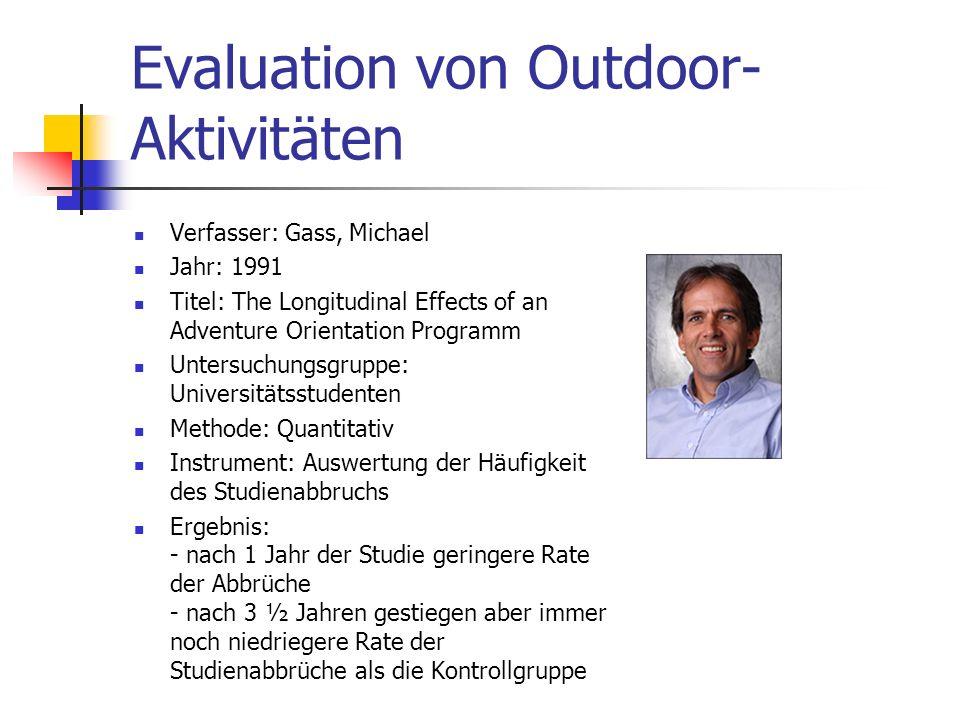 Evaluation von Outdoor- Aktivitäten Verfasser: Clagett, A.