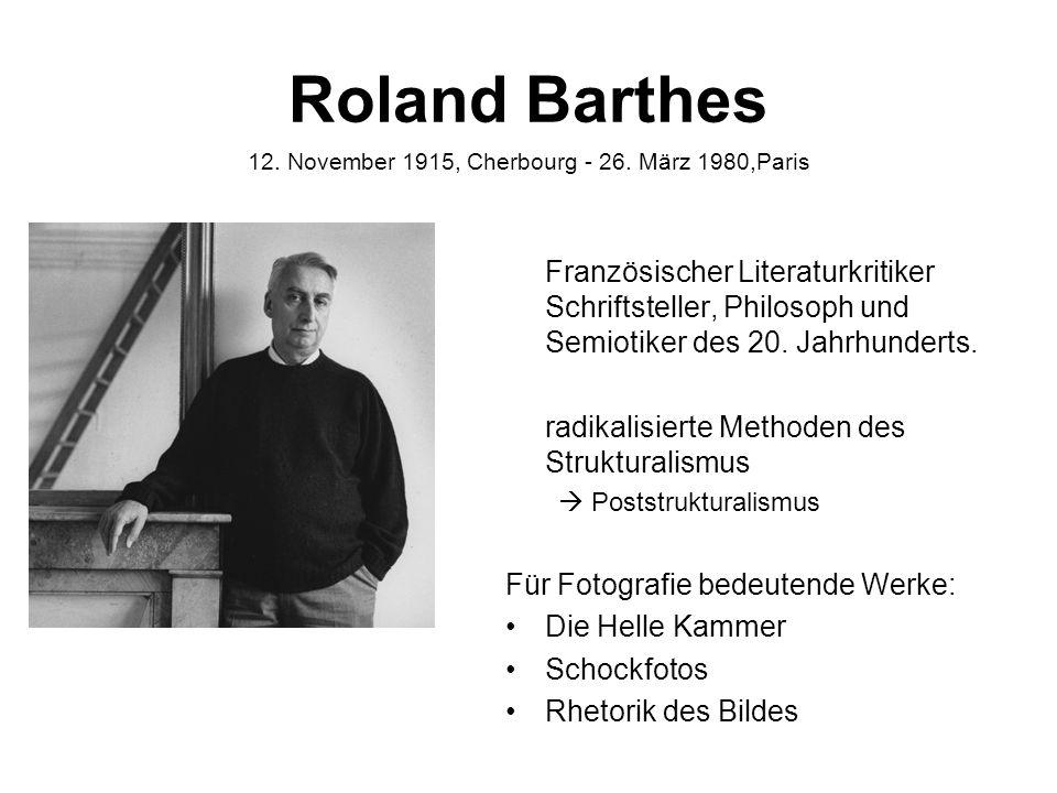Roland Barthes Französischer Literaturkritiker Schriftsteller, Philosoph und Semiotiker des 20. Jahrhunderts. radikalisierte Methoden des Strukturalis