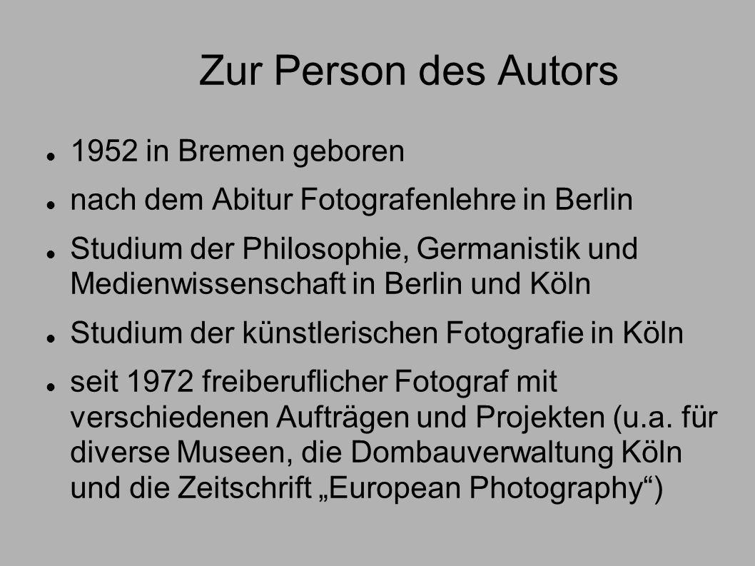 Zur Person des Autors 1952 in Bremen geboren nach dem Abitur Fotografenlehre in Berlin Studium der Philosophie, Germanistik und Medienwissenschaft in