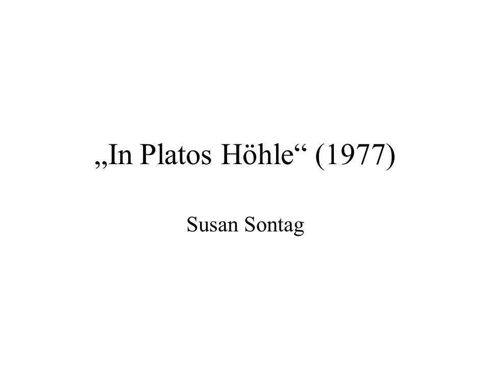 In Platos Höhle (1977) Susan Sontag