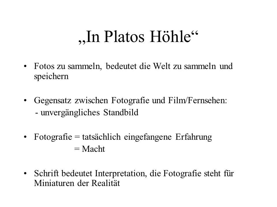 In Platos Höhle Fotos zu sammeln, bedeutet die Welt zu sammeln und speichern Gegensatz zwischen Fotografie und Film/Fernsehen: - unvergängliches Stand