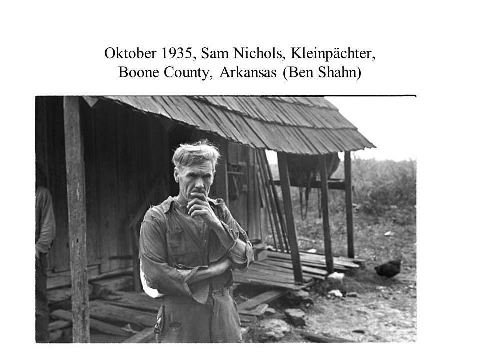 Oktober 1935, Sam Nichols, Kleinpächter, Boone County, Arkansas (Ben Shahn)