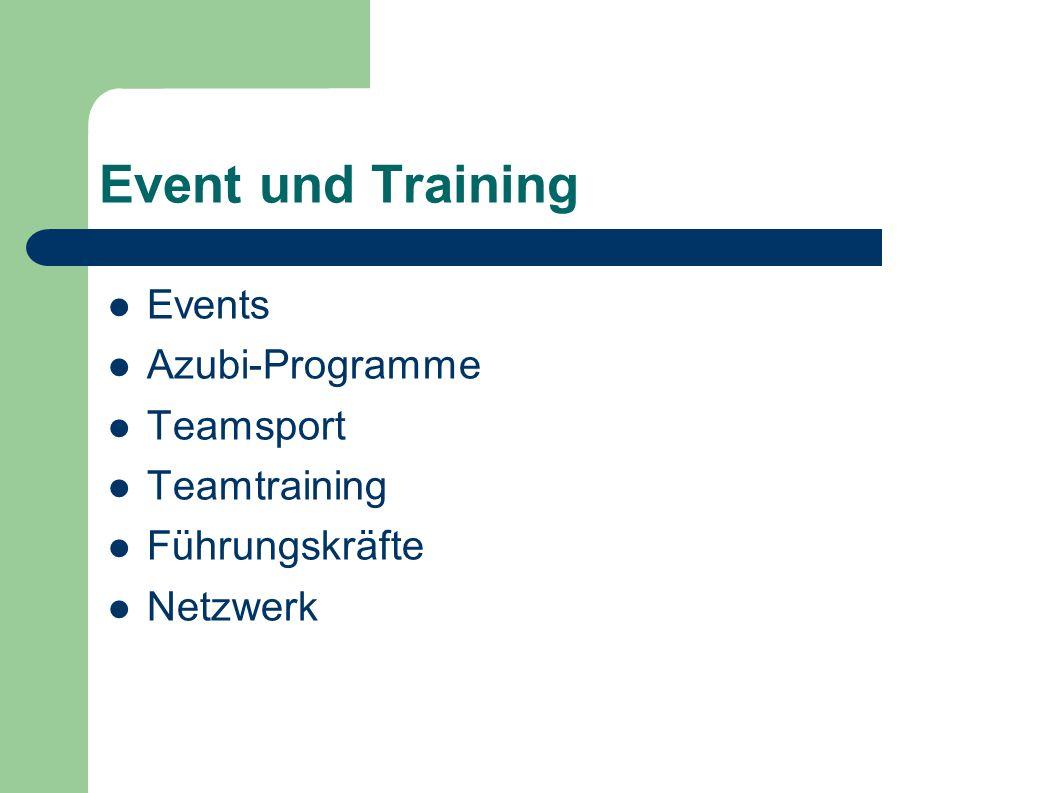 Event und Training Events Azubi-Programme Teamsport Teamtraining Führungskräfte Netzwerk