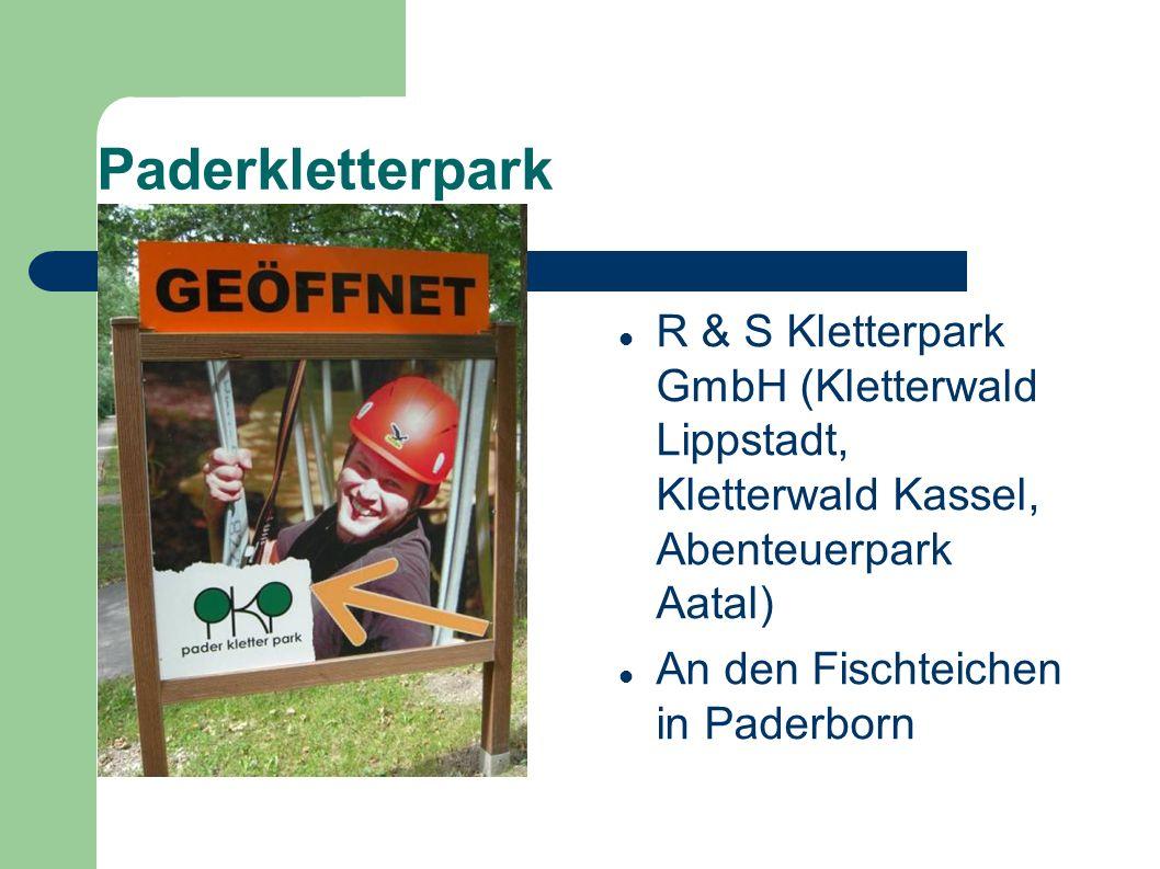 R & S Kletterpark GmbH (Kletterwald Lippstadt, Kletterwald Kassel, Abenteuerpark Aatal) An den Fischteichen in Paderborn