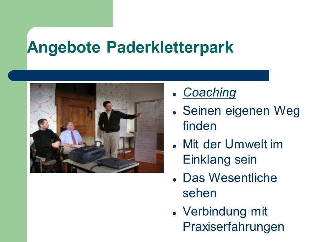 Angebote Paderkletterpark Coaching Seinen eigenen Weg finden Mit der Umwelt im Einklang sein Das Wesentliche sehen Verbindung mit Praxiserfahrungen
