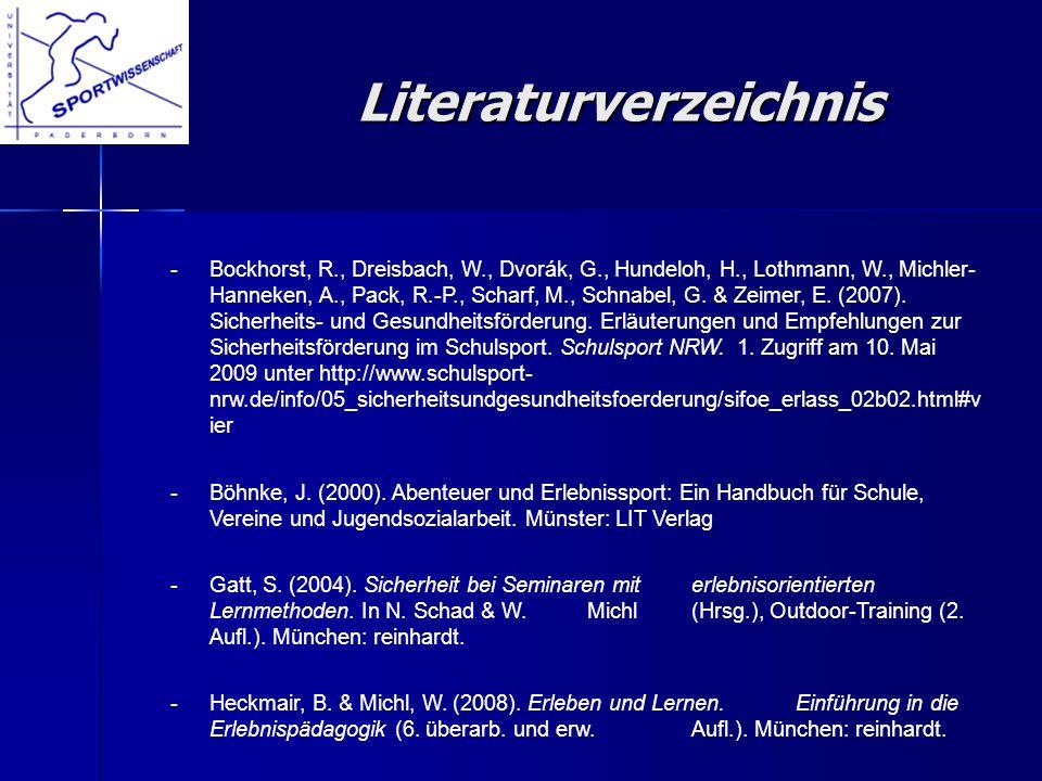 Literaturverzeichnis Literaturverzeichnis -Bockhorst, R., Dreisbach, W., Dvorák, G., Hundeloh, H., Lothmann, W., Michler- Hanneken, A., Pack, R.-P., S