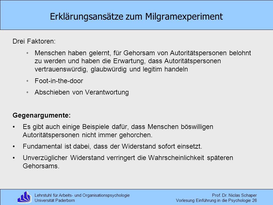 Lehrstuhl für Arbeits- und Organisationspsychologie Universität Paderborn Prof. Dr. Niclas Schaper Vorlesung Einführung in die Psychologie 26 Erklärun