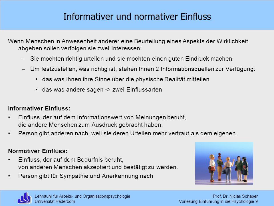 Lehrstuhl für Arbeits- und Organisationspsychologie Universität Paderborn Prof. Dr. Niclas Schaper Vorlesung Einführung in die Psychologie 9 Informati