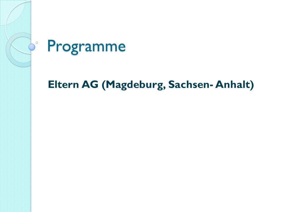Programme Eltern AG (Magdeburg, Sachsen- Anhalt)