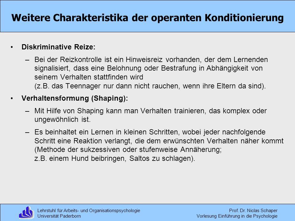 Lehrstuhl für Arbeits- und Organisationspsychologie Universität Paderborn Prof. Dr. Niclas Schaper Vorlesung Einführung in die Psychologie Weitere Cha