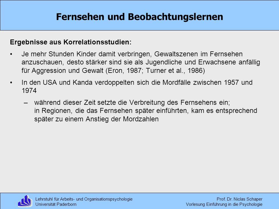 Lehrstuhl für Arbeits- und Organisationspsychologie Universität Paderborn Prof. Dr. Niclas Schaper Vorlesung Einführung in die Psychologie Fernsehen u