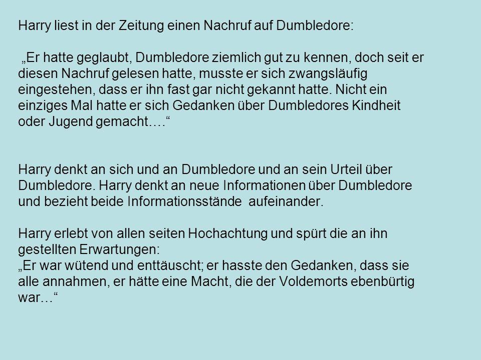 Harry liest in der Zeitung einen Nachruf auf Dumbledore: Er hatte geglaubt, Dumbledore ziemlich gut zu kennen, doch seit er diesen Nachruf gelesen hat