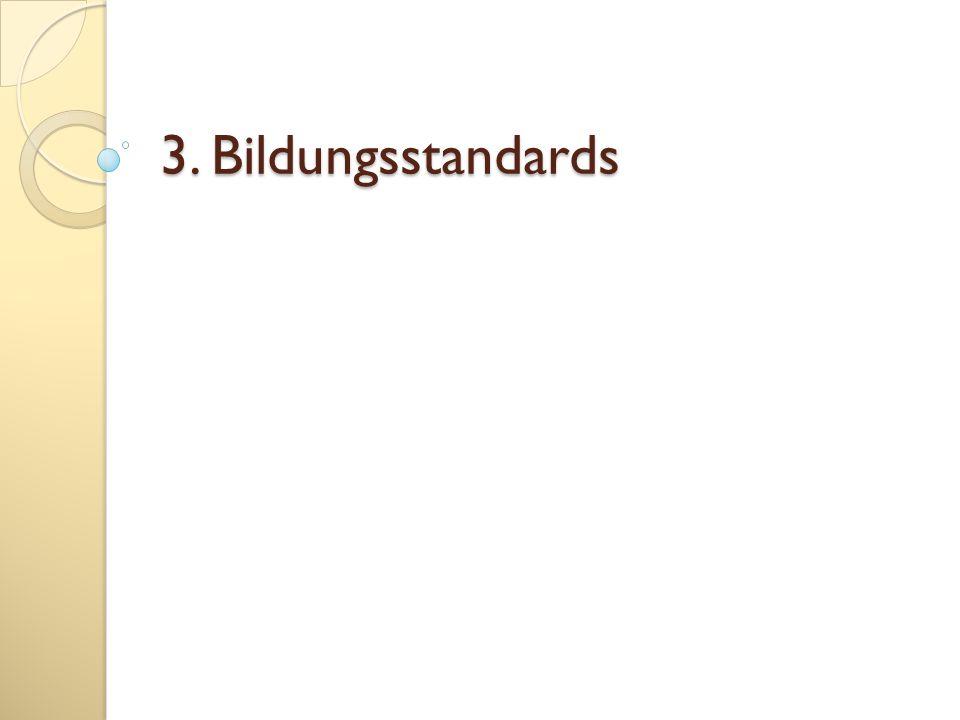 3. Bildungsstandards