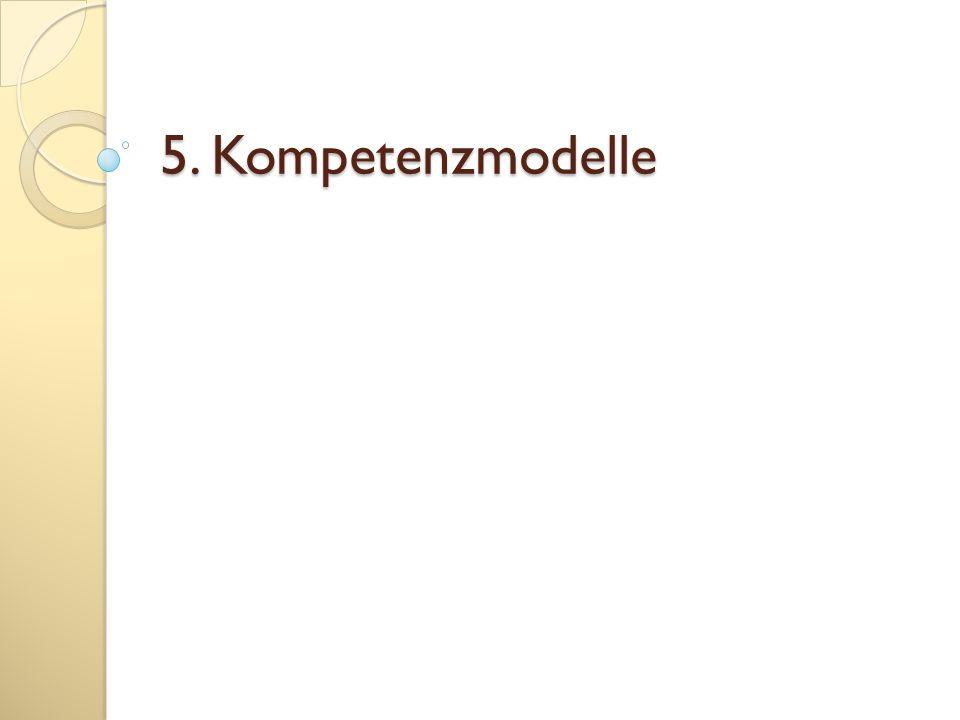 5. Kompetenzmodelle