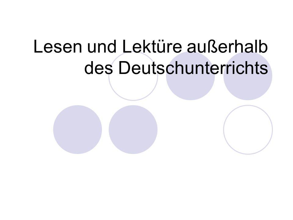 Lesen und Lektüre außerhalb des Deutschunterrichts