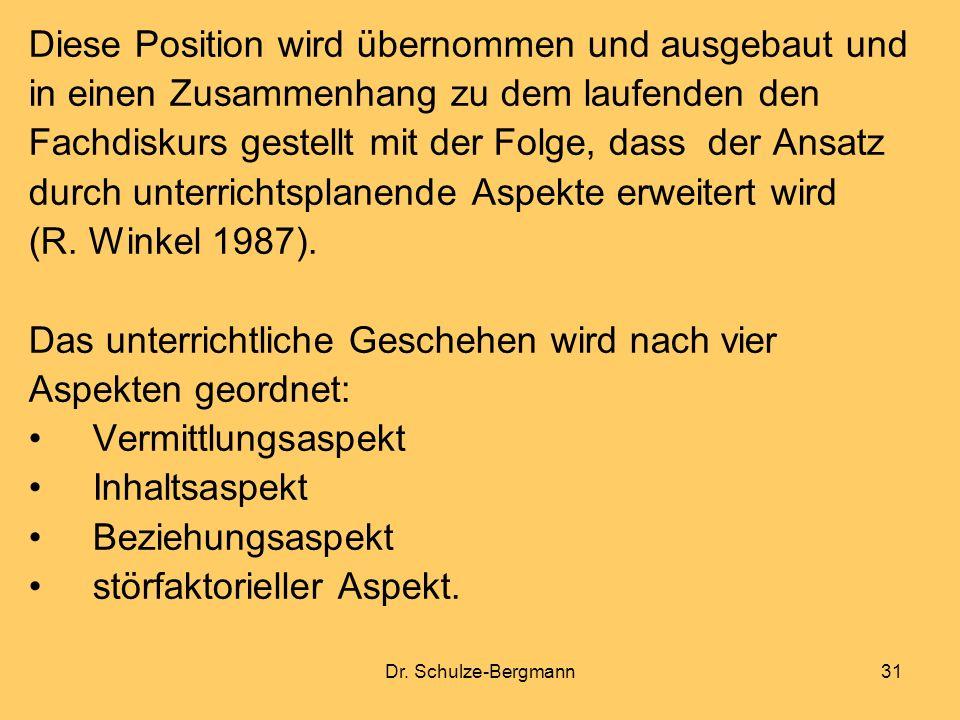 Dr. Schulze-Bergmann31 Diese Position wird übernommen und ausgebaut und in einen Zusammenhang zu dem laufenden den Fachdiskurs gestellt mit der Folge,