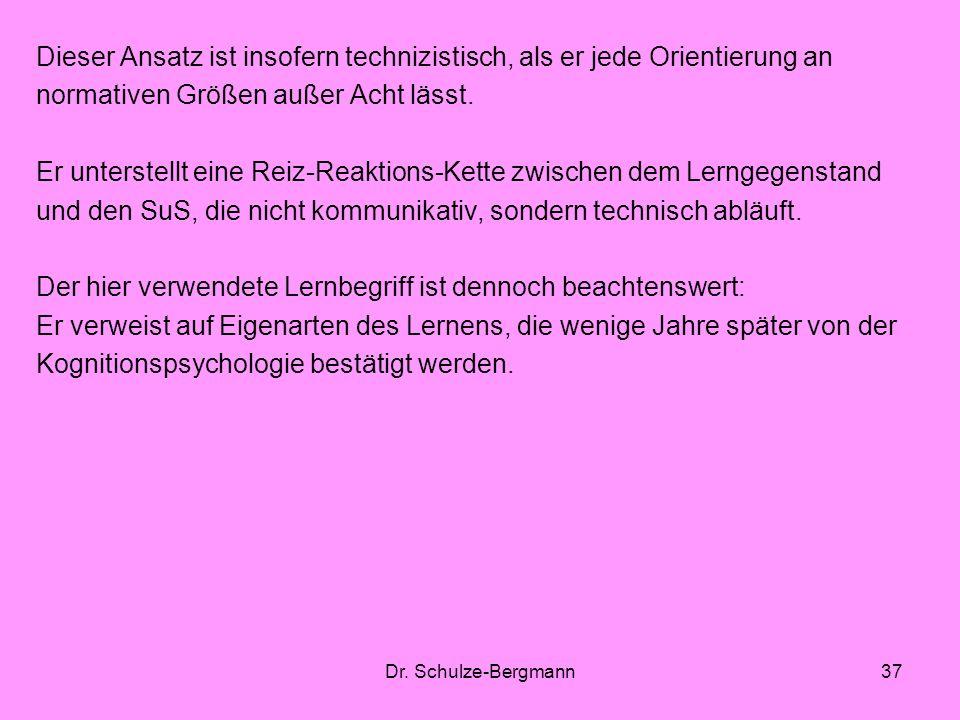 Dr. Schulze-Bergmann37 Dieser Ansatz ist insofern technizistisch, als er jede Orientierung an normativen Größen außer Acht lässt. Er unterstellt eine
