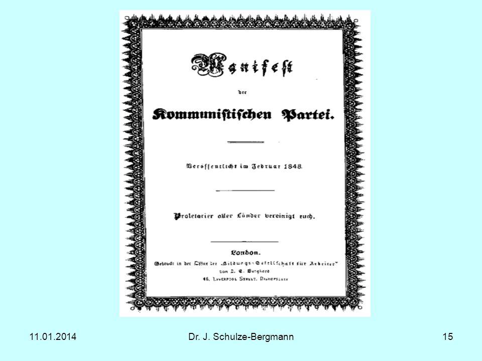 11.01.2014Dr. J. Schulze-Bergmann15