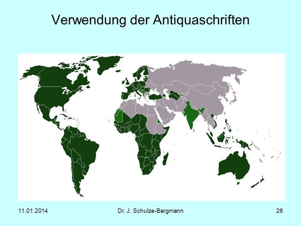 11.01.2014Dr. J. Schulze-Bergmann26 Verwendung der Antiquaschriften