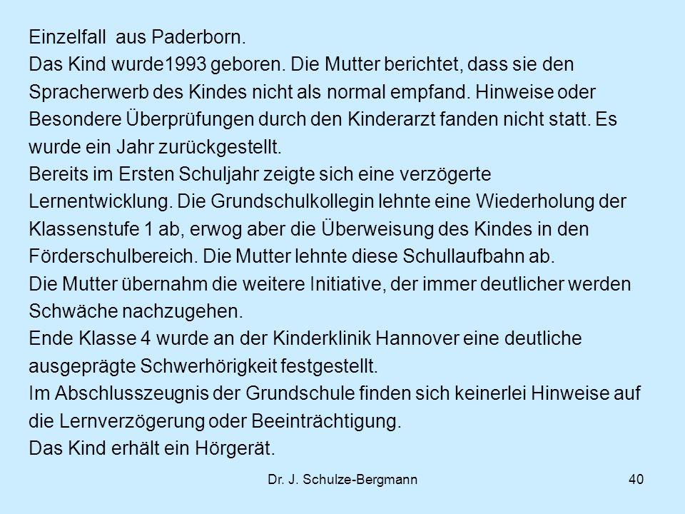 Dr.J. Schulze-Bergmann40 Einzelfall aus Paderborn.