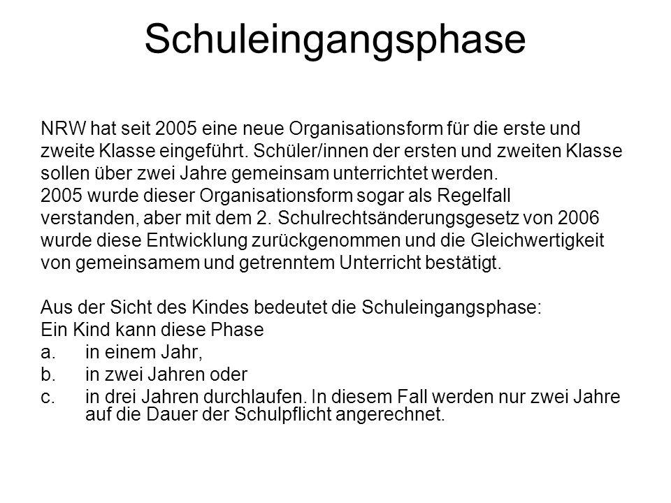 Schuleingangsphase NRW hat seit 2005 eine neue Organisationsform für die erste und zweite Klasse eingeführt. Schüler/innen der ersten und zweiten Klas