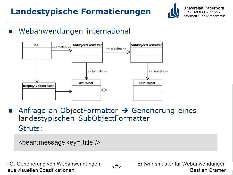 Universität Paderborn Fakultät für E-Technik, Informatik und Mathematik 15 PG: Generierung von Webanwendungen aus visuellen Spezifikationen Entwurfsmu
