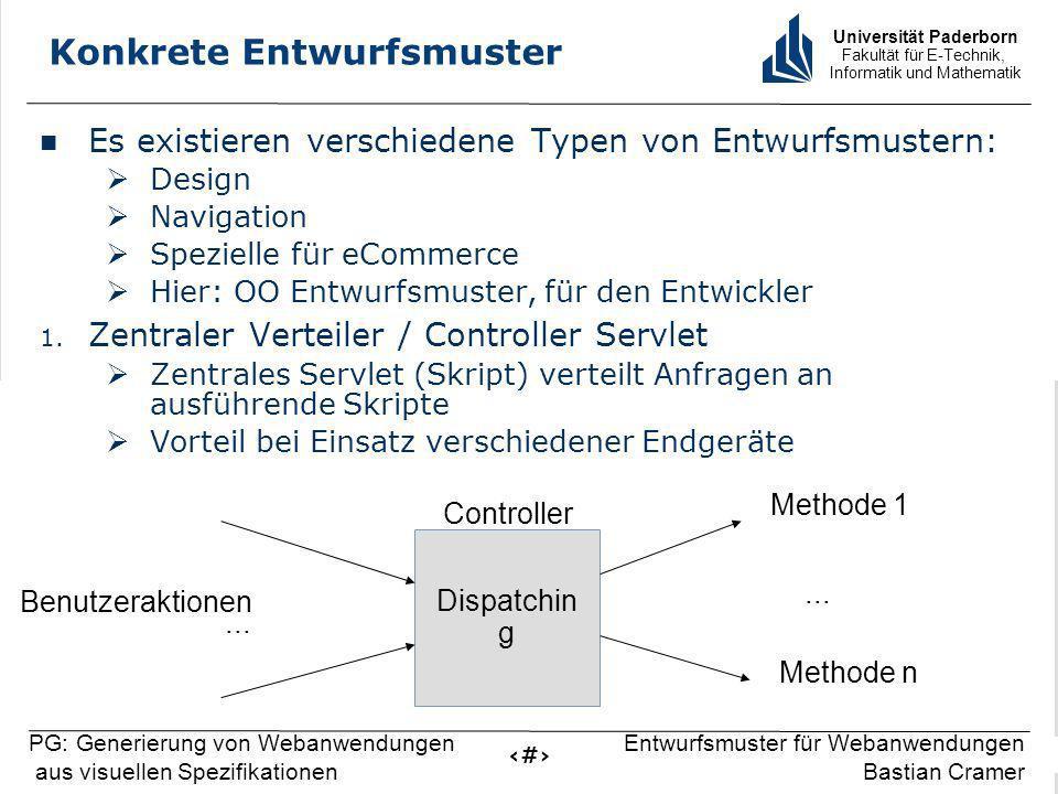 Universität Paderborn Fakultät für E-Technik, Informatik und Mathematik 8 PG: Generierung von Webanwendungen aus visuellen Spezifikationen Entwurfsmus