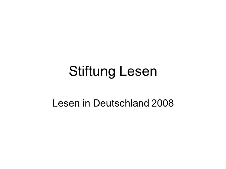 Stiftung Lesen Lesen in Deutschland 2008