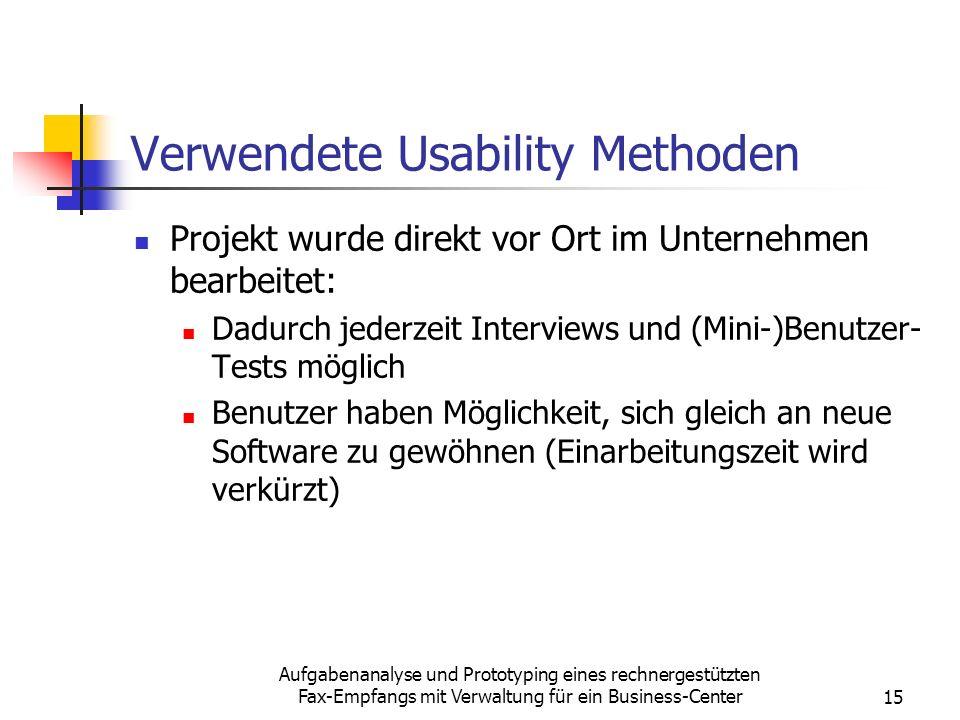Aufgabenanalyse und Prototyping eines rechnergestützten Fax-Empfangs mit Verwaltung für ein Business-Center15 Verwendete Usability Methoden Projekt wu