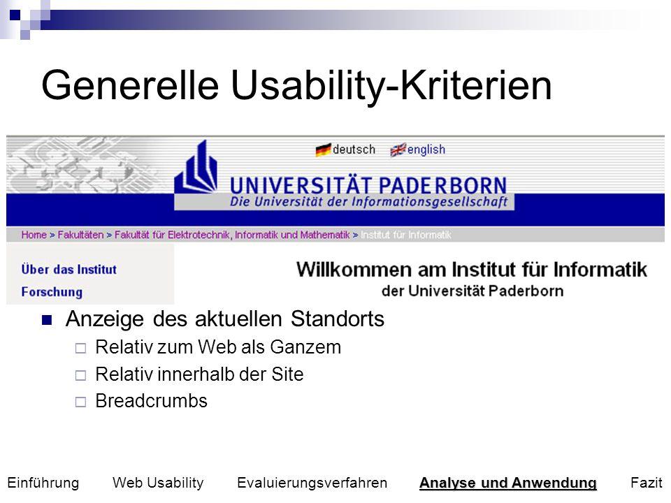 Generelle Usability-Kriterien 1. Behält der Nutzer stets den Überblick über seinen Standort? Benutzer können sich im Web verirren Eintritt auf Webseit