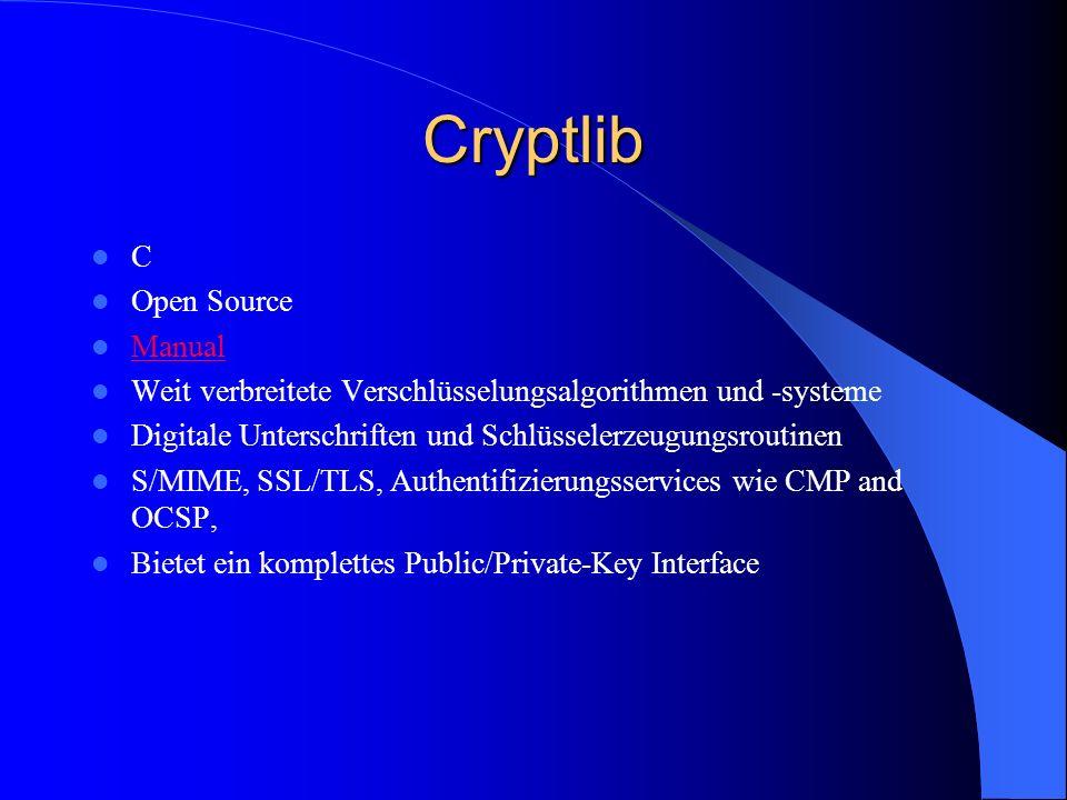 Cryptlib C Open Source Manual Weit verbreitete Verschlüsselungsalgorithmen und -systeme Digitale Unterschriften und Schlüsselerzeugungsroutinen S/MIME