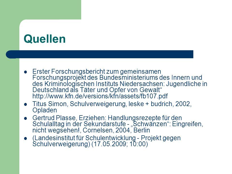 Quellen Erster Forschungsbericht zum gemeinsamen Forschungsprojekt des Bundesministeriums des Innern und des Kriminologischen Instituts Niedersachsen: