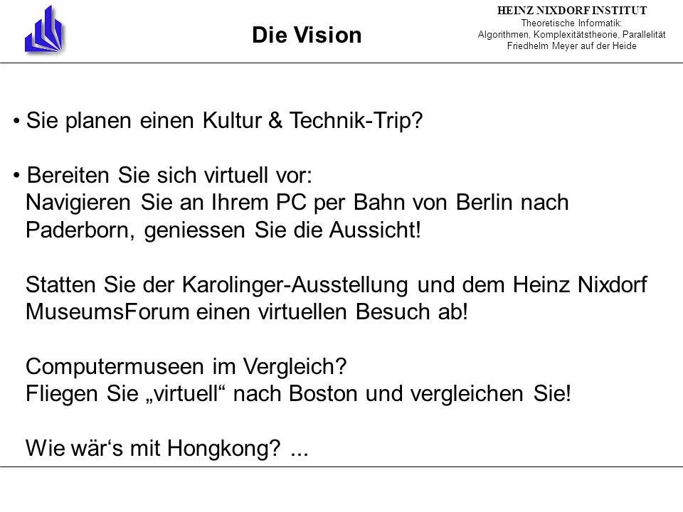Die Vision Sie planen einen Kultur & Technik-Trip.