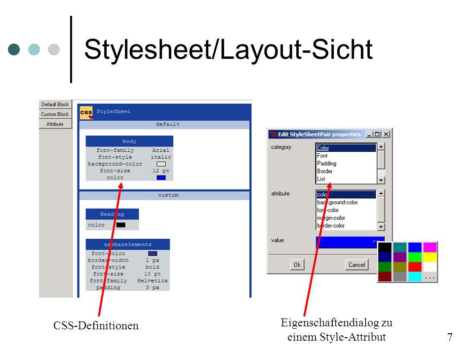 Stylesheet/Layout-Sicht CSS-Definitionen 7 Eigenschaftendialog zu einem Style-Attribut