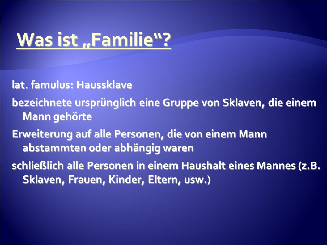 Was ist Familie. lat.
