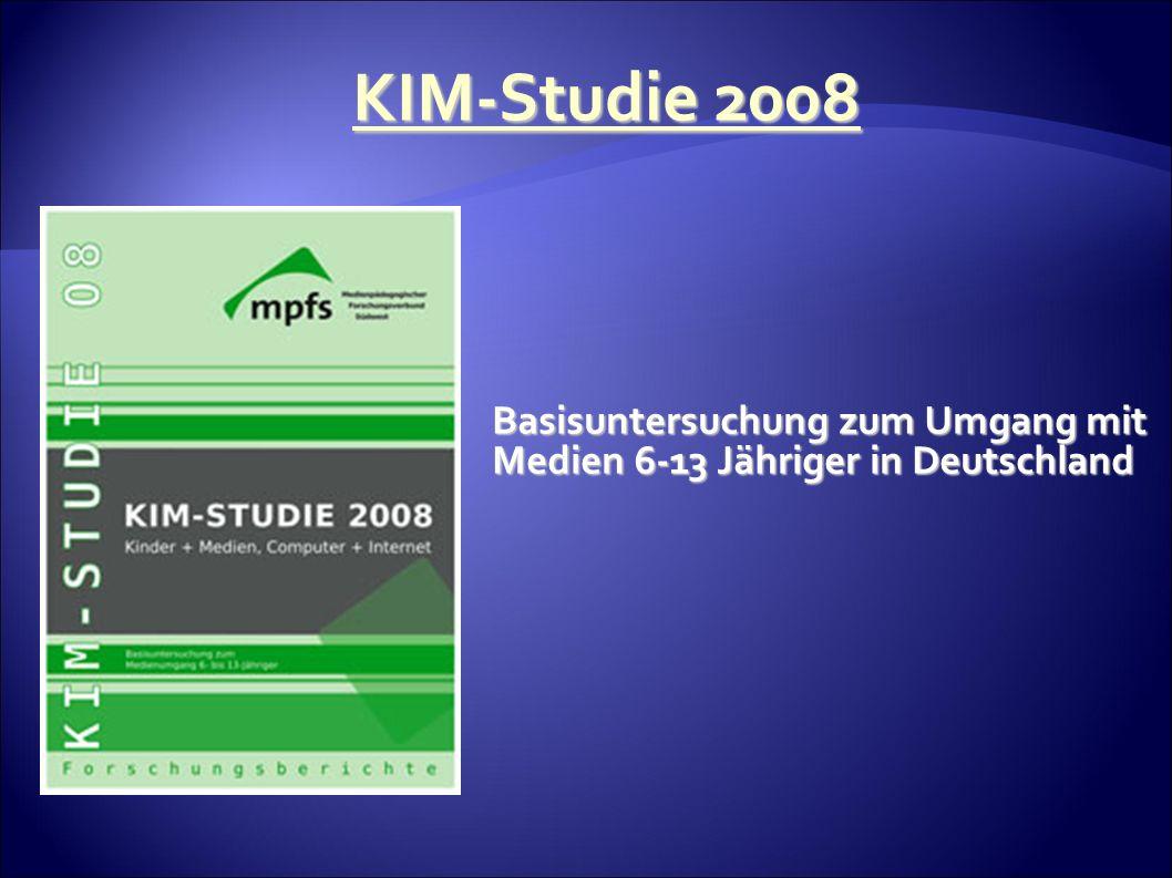 KIM-Studie 2008 Basisuntersuchung zum Umgang mit Medien 6-13 Jähriger in Deutschland