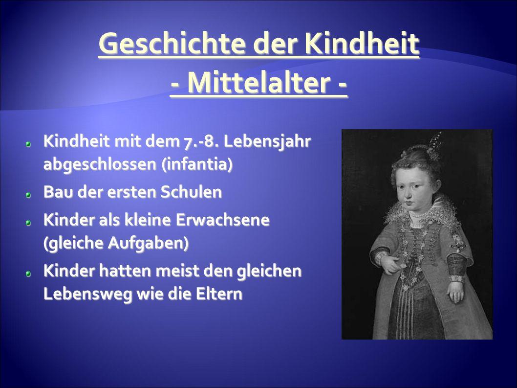 Geschichte der Kindheit - Mittelalter - Kindheit mit dem 7.-8.